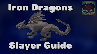Slayer Guide: Iron Dragons - Oldschool Runescape