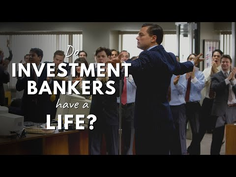 How Tough Is An INVESTMENT BANKER'S Life... Really?