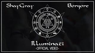 Смотреть клип Shaygray & Borgore - Illuminati