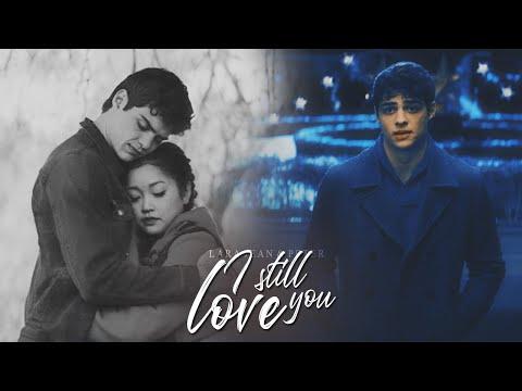Lara Jean & Peter | I Still Love You