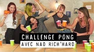 L'interminable Challenge pong avec Nad Rich'Hard | Marion Séclin, Coline, Pastel et EstelleBlogMode