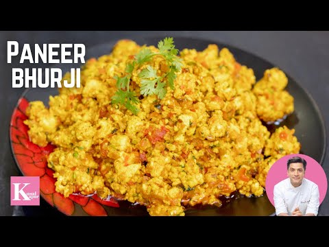 Paneer Bhurji Recipe | Scrambled Paneer | Paneer Bhurji Recipe in Hindi | Chef Kunal Kapur