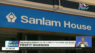 Sanlam Kenya warns of 25% dip in profit in the second half of 2018