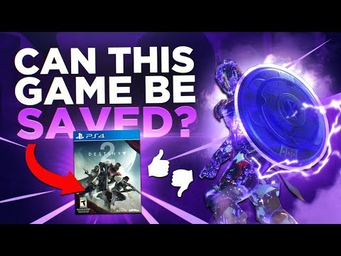 Can This Game Be Saved? (Destiny 2)