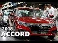 2018 Honda Accord Production Factory in Ohio