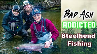 COASTAL WINTER STEELHEAD FISHING BAD ASH OUTDOORS ADDICTED FISHING
