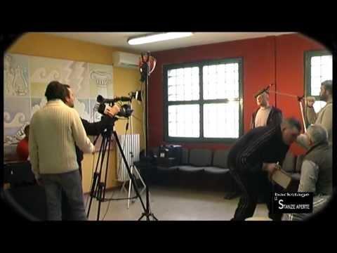 Backstage film carcere OPG - LE STANZE APERTE