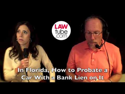 how-to-probate-a-car-with-a-bank-lien-on-it