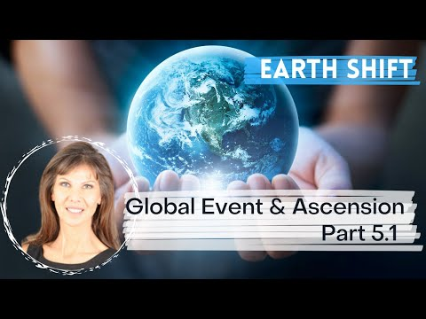 ASCENSION: EARTH SHIFT, GLOBAL EVENTS - Part 5-2