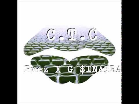 Prez X G $inatra - C.T.C (Clear The Confusion)