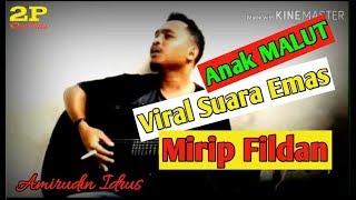 Dangdut Suara Emas Maluku Utara Mirip Fildan 2019