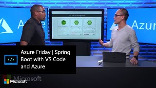 Azure Friday | Spring Boot with VS Code and Azure