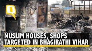 'Targeted' Violence In Delhi's Bhagirathi Vihar, Muslim Houses Vandalised and Shops Looted