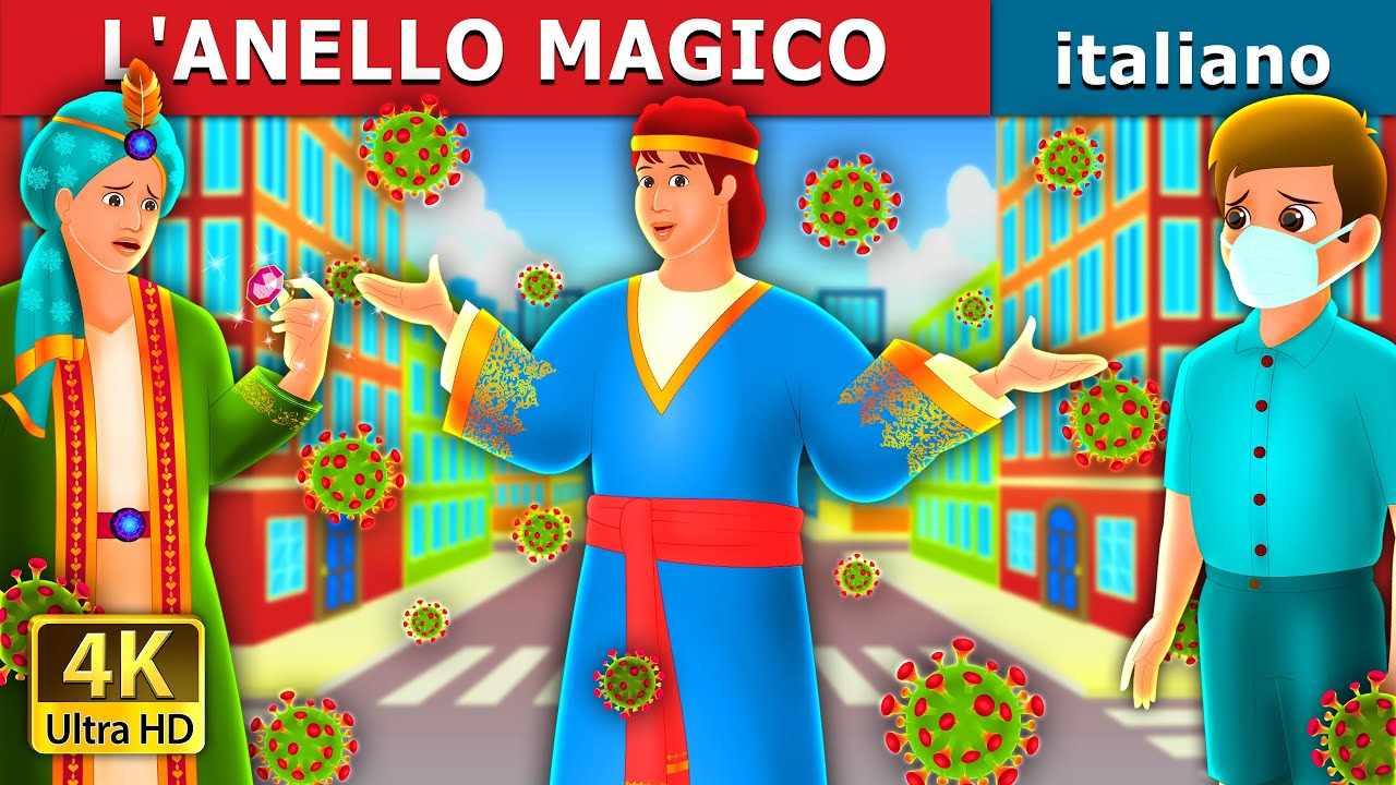 L'ANELLO MAGICO | The Magic Ring in Italian | Storie Per Bambini | Fiabe Italiane