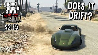 Does It Drift? - S2E5 - Bravado Verlierer - Trying Another New One! - GTA 5 Online