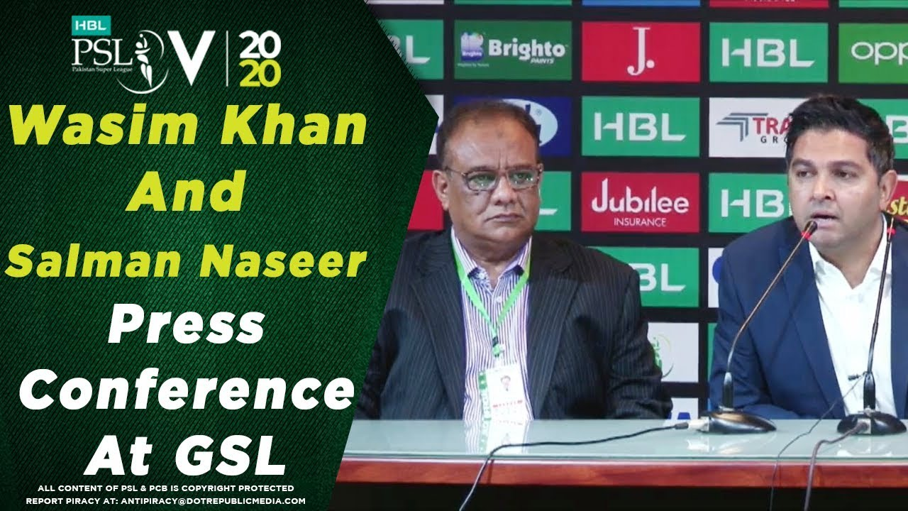 PCB CEO Wasim Khan And PCB COO Salman Naseer Press Conference at the GSL | HBL PSL 2020