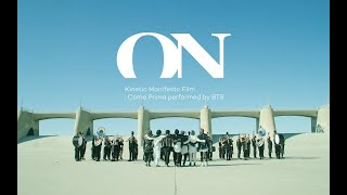 Видео BTS (방탄소년단) 'ON' Kinetic Manifesto Film : Come Prima