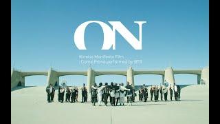 BTS (방탄소년단) 'ON' Kinetic Manifesto Film : Come Prima