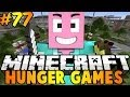 Minecraft : Hunger Games Episode 77 - YOUR SACRIFICE SHALL NOT BE IN VAIN!