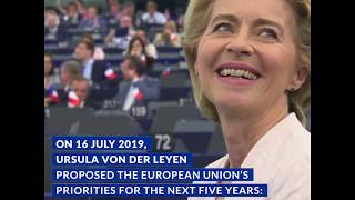On 16 july 2019, dr ursula von der leyen, was elected president of the european commission. she presented before parliament in strasbourg her p...