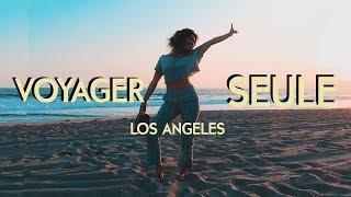 POURQUOI JE VOYAGE SEULE À L.A ? ||Léna Situations