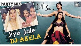 Jiya Jale DJ-AKELA Remix  Dil Se   Shahrukh Khan, Preeti Zinta   Lata Mangeshkar   Latest Mix 2019