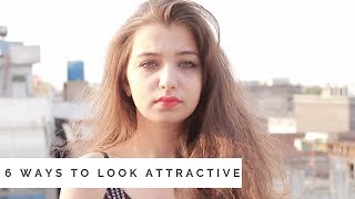6 WAYS TO LOOK INSTANTLY ATTRACTIVE | NO MAKEUP | TEJASWI