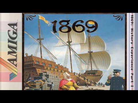 1869: History Experience Part I - Amiga