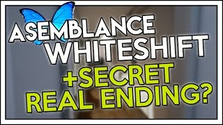 Asemblance White Shift Ending & Secret REAL Ending! (Escape?)
