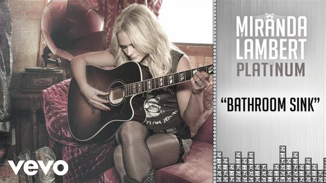 Bathroom Sink Youtube Cma miranda lambert - bathroom sink (audio) - youtube