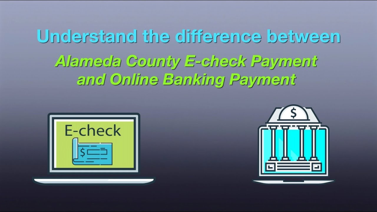 the difference between e-check payment vs online banking payment