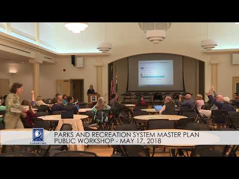 Parks and Recreation System Master Plan Public Workshop - May 17, 2018