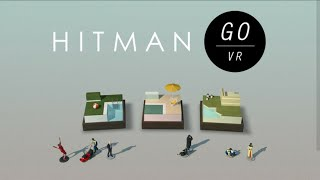 Hitman GO VR Gear VR - Gameplay (Rating 9.4)