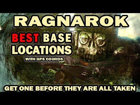 Ragnarok BEST Base Locations with GPS Coordinates  Get one