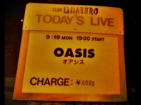 OASIS:Nagoya Club Quattro,Nagoya,Japan (19/09/1994)