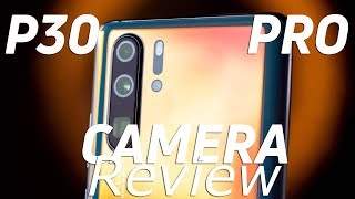 Camera 3:60 Episode 3 - Huawei P30 Pro camera review