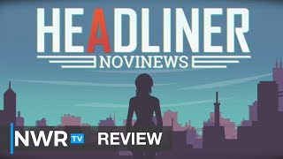 Headliner: NoviNews (Switch) Review (Video Game Video Review)