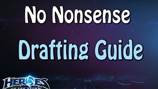 No Nonsense Drafting Guide | Ryoma | Heroes of the storm