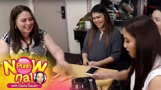 Push Now Na: Jolina Magdangal and Karla Estrada Bag Raid