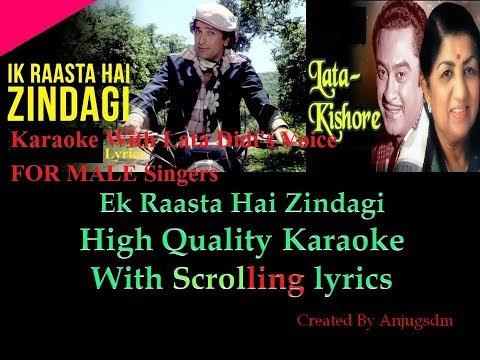 Ek Raasta Hai Zindagi Karaoke with female voice Scrolling Lyrics (FOR MALE SINGERS Only)