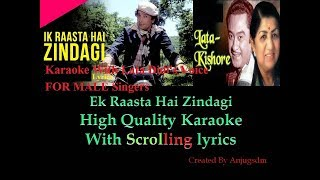 Ek Raasta Hai Zindagi Karaoke with female voice Scrolling Lyrics (FOR MALE SINGERS Only)