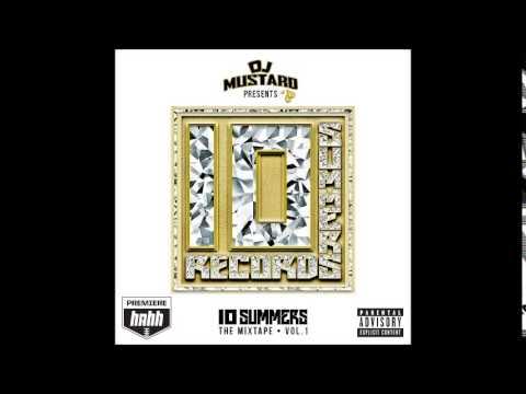 DJ Mustard - All About You ft TeeFlii, Choice & Casey Veggies (+LYRICS!)