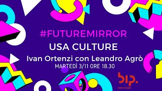 USA CULTURE - #FUTUREMIRROR