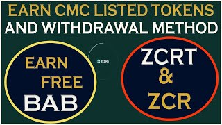 Earn Free BAB Tokens Free | Earn ZCR & ZCRT Tokens Free | How To Withdraw BAB Tokens & ZCR, ZCRT
