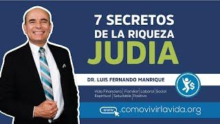7 SECRETOS DE LA RIQUEZA JUDIA