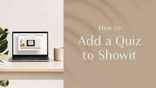 How to Add a Quiz to Your Showit Website