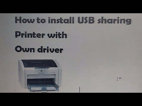 how-to-install-usb-shared-printer-with-own-driver-||-how-to-install-sharing-printer