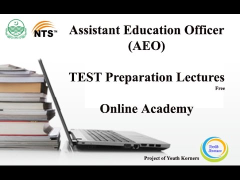 Lecture # 1 Assistant Education Officers AEO NTS Test Preparation Lectures   Online Academy