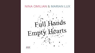Full Hands Empty Hearts