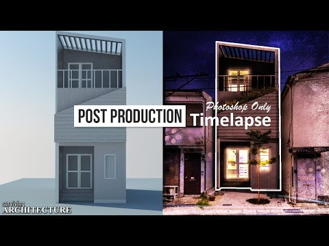 Post Production Architecture Visualization | Timelapse